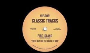 Fire Island featuring Love Nelson 'There But For The Grace of God' (Roach Motel Dub)