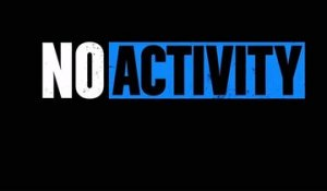 No Activity - Trailer Saison 2