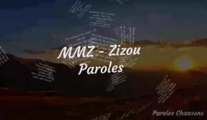 MMZ - Zizou (Paroles)