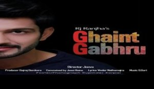 Ghaint Gabhru  | ( Full HD)  | RJ Ranjha  |  New Punjabi Songs 2016 | Latest Punjabi Songs 2016