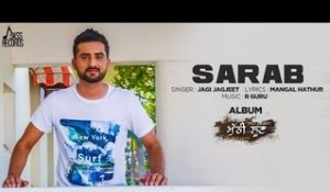 Sarab |( Full HD) | Jazz Sandhu |New Punjabi Songs 2017 | Latest Punjabi Songs 2017