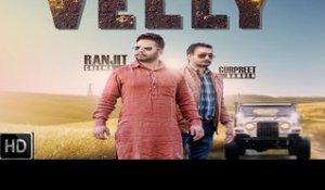 velly| ( Full HD) |Ranjit Cheema|New Punjabi Songs 2017 | Latest Punjabi Songs 2017