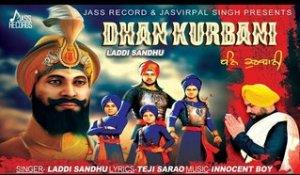 Dhan Kurbani | (Full Song) | Laddi Sandhu | New Punjabi Songs 2017 | Latest Punjabi Songs 2017