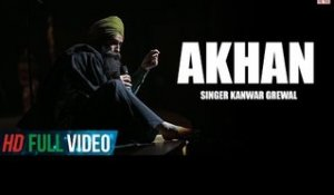 Kanwar Grewal | Brand New Song Akhan | Official Full HD | Latest Punjabi Songs | Finetone