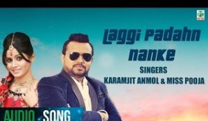 Laggi Padahn Nanke | Karamjit Anmol & Miss Pooja | Full Audio Song | 2018 | Finetone