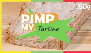 Pimp my... Tartine - 750g