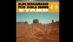 Aldo Bergamasco Ft. Karla Brown - Stand