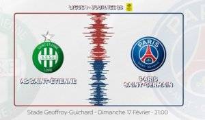 AS Saint-Étienne - Paris Saint-Germain : La bande-annonce