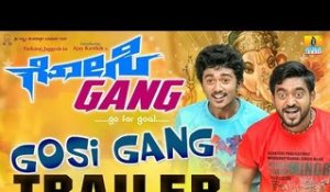 Gosi Gang Official Trailer | New Kannada Movie | Ajay Karthik,Yathiraj Jaggesh