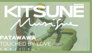Patawawa - Touched by Love