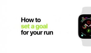 Apple Watch Series 4 How to set a goal for your run