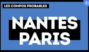 Nantes-PSG : les compositions probables