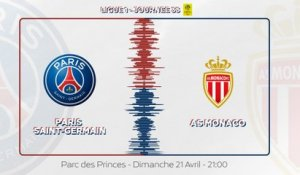 Paris Saint-Germain - AS Monaco : La bande-annonce