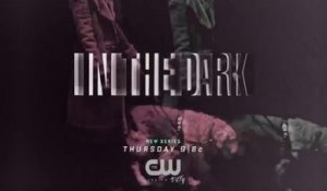 In the Dark - Promo 1x05