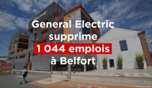 General Electric supprime 1044 emplois à Belfort