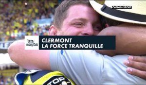 Late Rugby Club - Clermont, la force tranquille