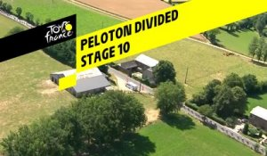 Peloton Divided - Étape 10 / Stage 10 - Tour de France 2019
