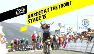Bardet au sommet / Bardet at the front - Étape 15 / Stage 15 - Tour de France 2019