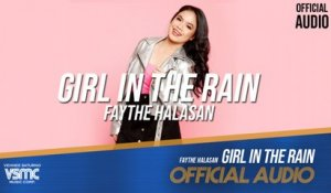 Faythe Halasan - Girl In The Rain (Official Audio)