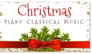 Christmas Piano Classical Music - Season Holiday Relaxing Music