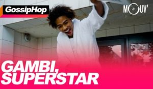 Gambi, superstar
