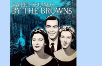 The Browns - Sweet Sounds By The Browns - Vintage Music Songs