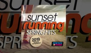 E4F - Sunset Running Spring Hits 2019 Fitness Compilation - Fitness & Music 2019