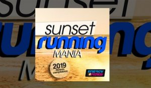 E4F - Sunset Running Mania 2019 Fitness Compilation - Fitness & Music 2019