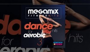 E4F - Megamix Fitness Dance Hits For Aerobic 03 - Fitness & Music 2018
