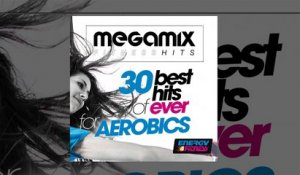 E4F - Megamix Fitness 30 Best Hits Of Ever For Aerobics - Fitness & Music 2018