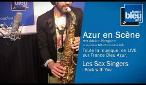 Azur en Scène : Les Sax Singers - ROCK WITH YOU