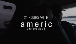 24 Hours with American Football