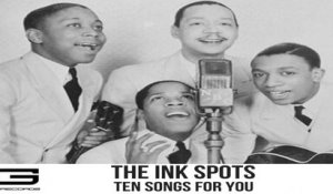 The Ink Spots - Ten songs for you