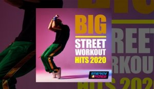 E4F - Big Street Workout Hits 2020 - Fitness & Music 2020