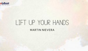 Martin Nievera - Lift Up Your Hands - (Official Lyric)