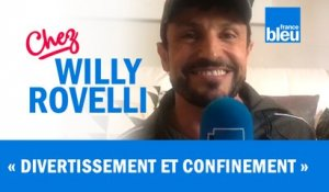 HUMOUR | Divertissement et confinement - Willy Rovelli met les points sur les i