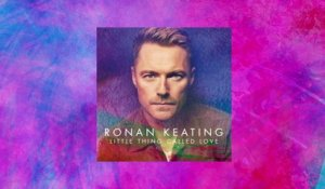 Ronan Keating - Little Thing Called Love
