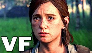 THE LAST OF US 2 Bande Annonce VF