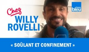 HUMOUR | Soûlant et confinement - Willy Rovelli met les points sur les i