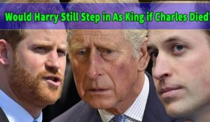 Would Prince Harry Still Step in as King if Prince William and Prince  Charles Died?