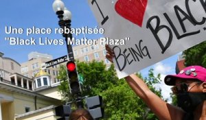 "A Washington, une place rebaptisée rebaptisée ""Black Lives Matter Plaza"""