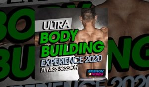 E4F - Ultra Body Building Experience 2020 Fitness Session - Fitness & Music 2020