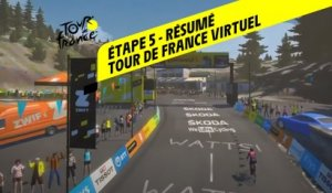 Tour de France Virtuel 2020 - Etape 5 - Résumé