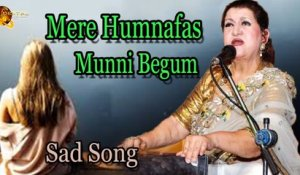 Mere Humnafas | Audio-Visual | Superhit | Munni Begum