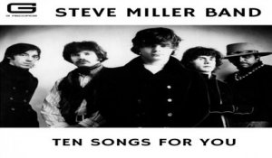 Steve Miller Band - Don't let nobody turn you around