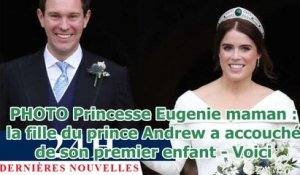 PHOTO Princesse Eugenie maman : la fille du prince Andrew a accouché de son premier enfant - Voici