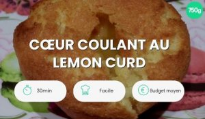Cœur coulant au lemon curd