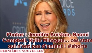 Photos : Jennifer Aniston, Naomi Campbell, Kylie Minogue... ces stars qui n'ont pas d'enfant ! ...