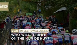 La Flèche Wallonne 2021 - Who will triumph on the Mur de Huy?