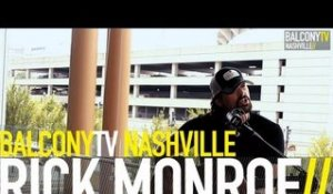 RICK MONROE - JUST THE SAME (BalconyTV)